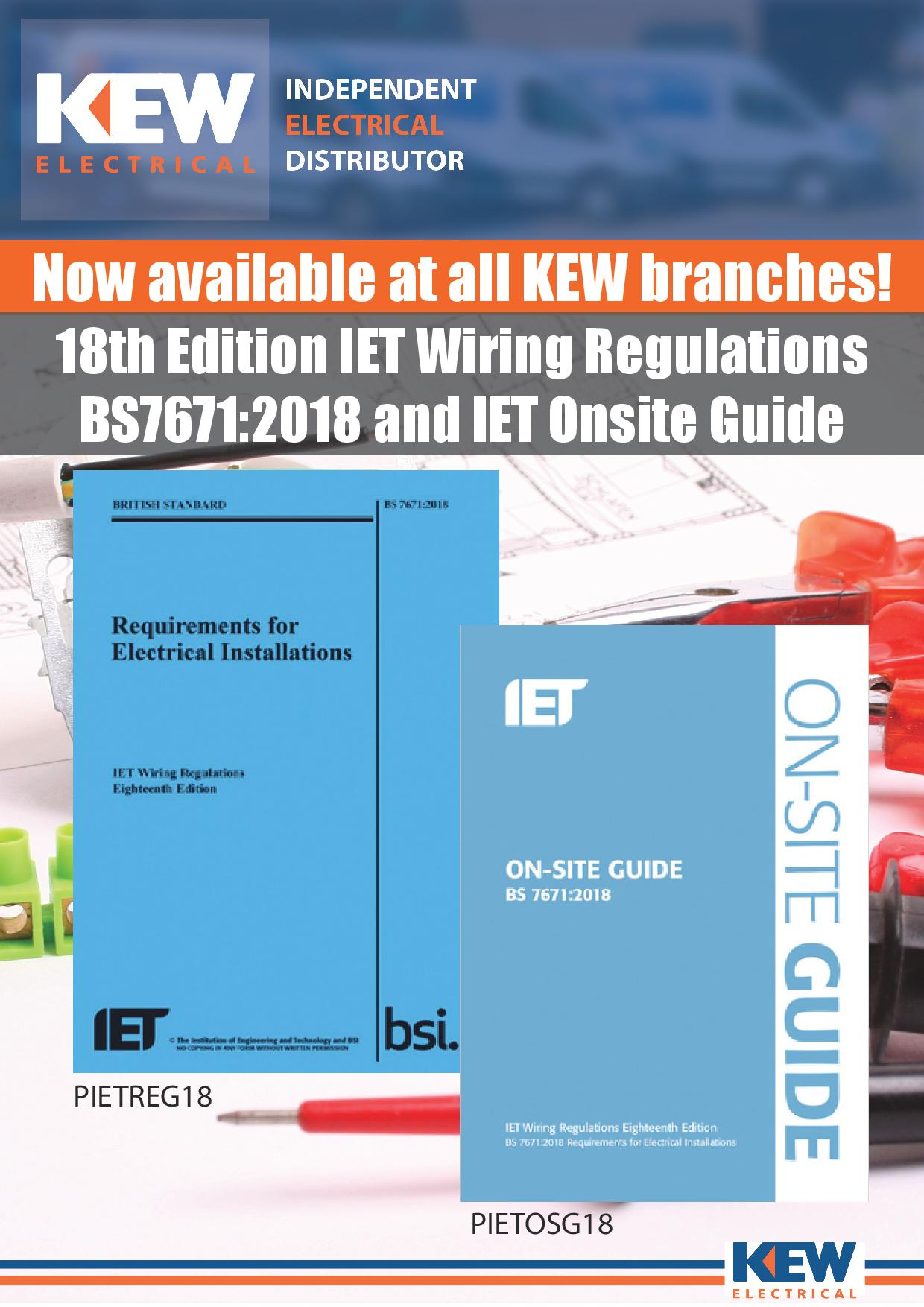 18th Edition And Iet On Site Guide Now Available Wiring Regulations Book Get Your Copies Of The From Local Kew Electrical Trade Counter Today Find You Here